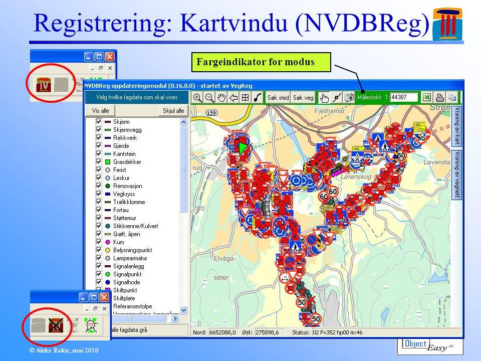 © Aleks Rokic, mai 2010 Registrering: Kartvindu (NVDBReg) Fargeindikator for modus