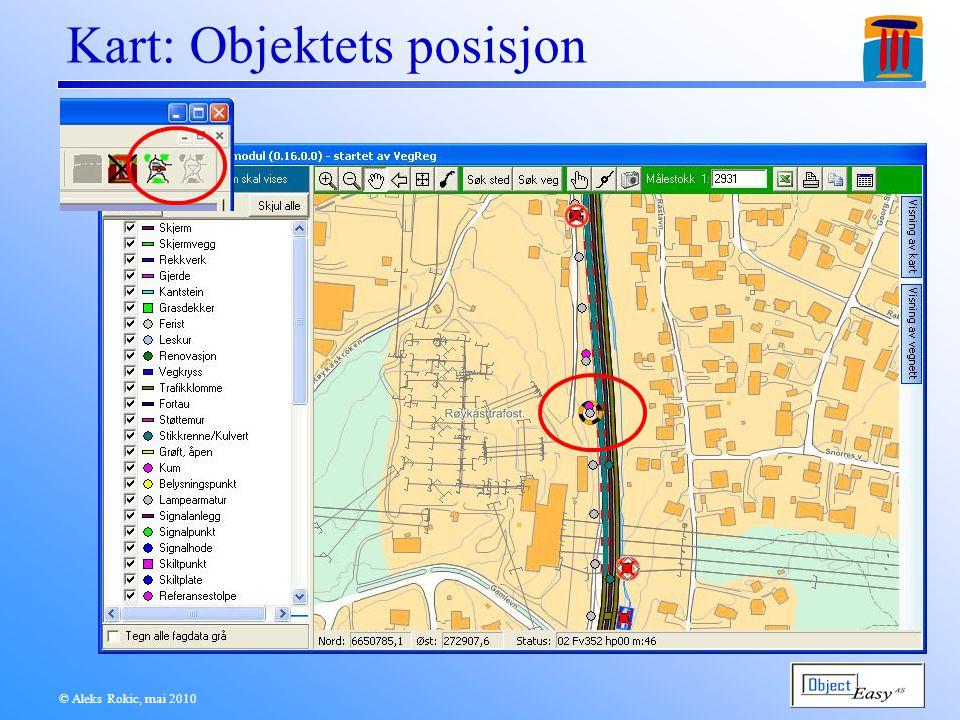 © Aleks Rokic, mai 2010 Kart: Objektets posisjon