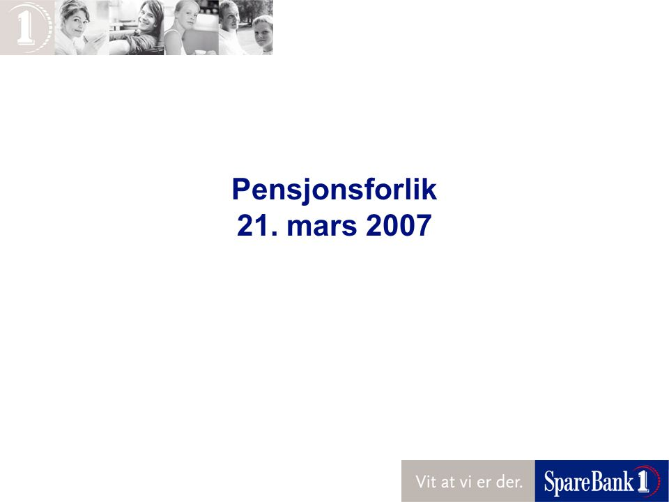 Pensjonsforlik 21. mars 2007