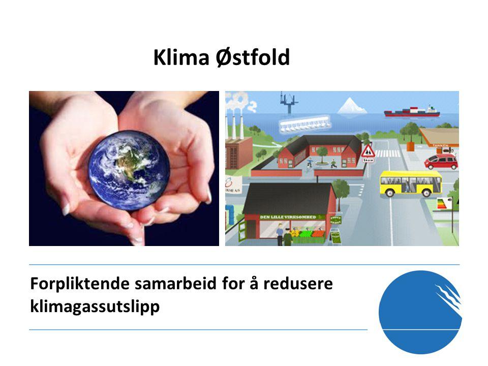 Forpliktende samarbeid for å redusere klimagassutslipp Klima Østfold