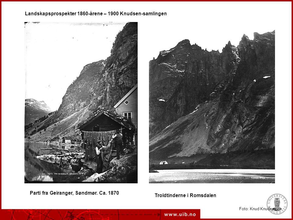 Landskapsprospekter 1860-årene – 1900 Knudsen-samlingen Parti fra Geiranger, Søndmør.