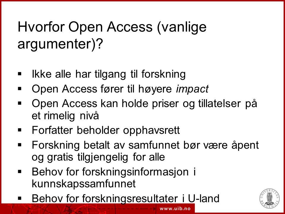 Hvorfor Open Access (vanlige argumenter).