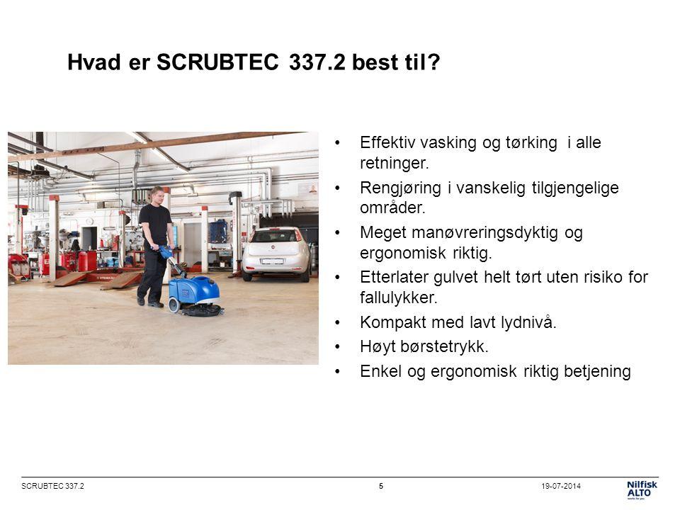 19-07-2014SCRUBTEC 337.25 Hvad er SCRUBTEC 337.2 best til.