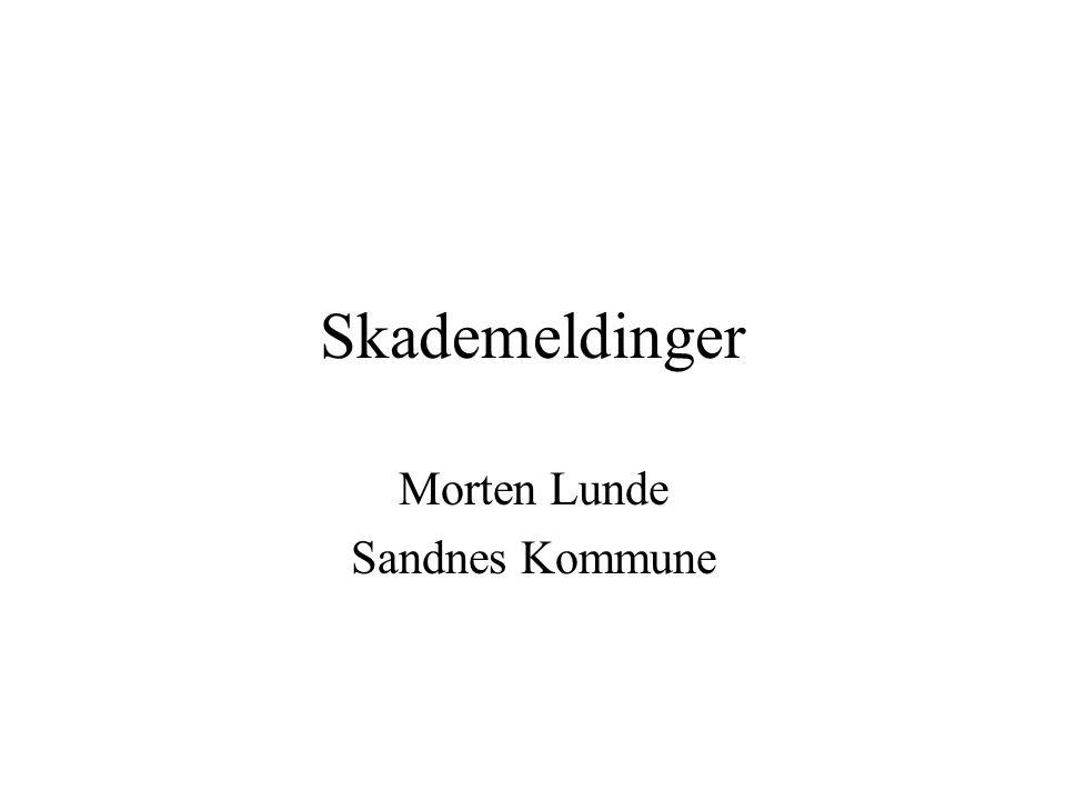 Skademeldinger Morten Lunde Sandnes Kommune