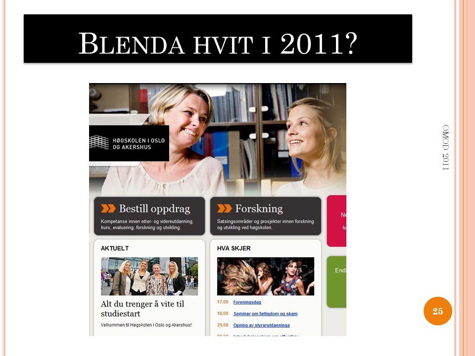 B LENDA HVIT I 2011? 25 OMOD 2011