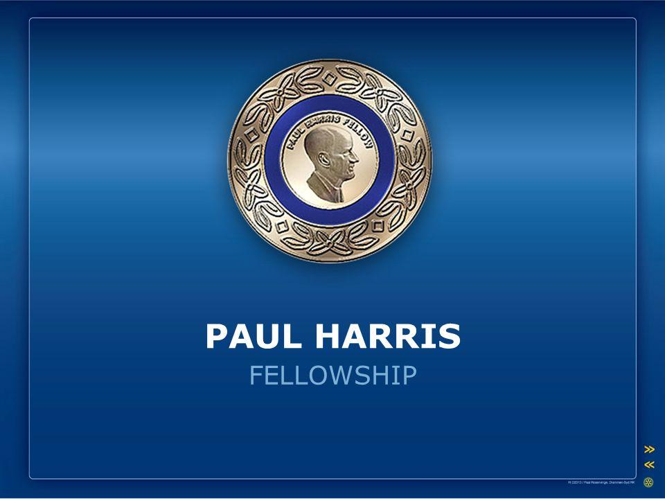 FELLOWSHIP PAUL HARRIS
