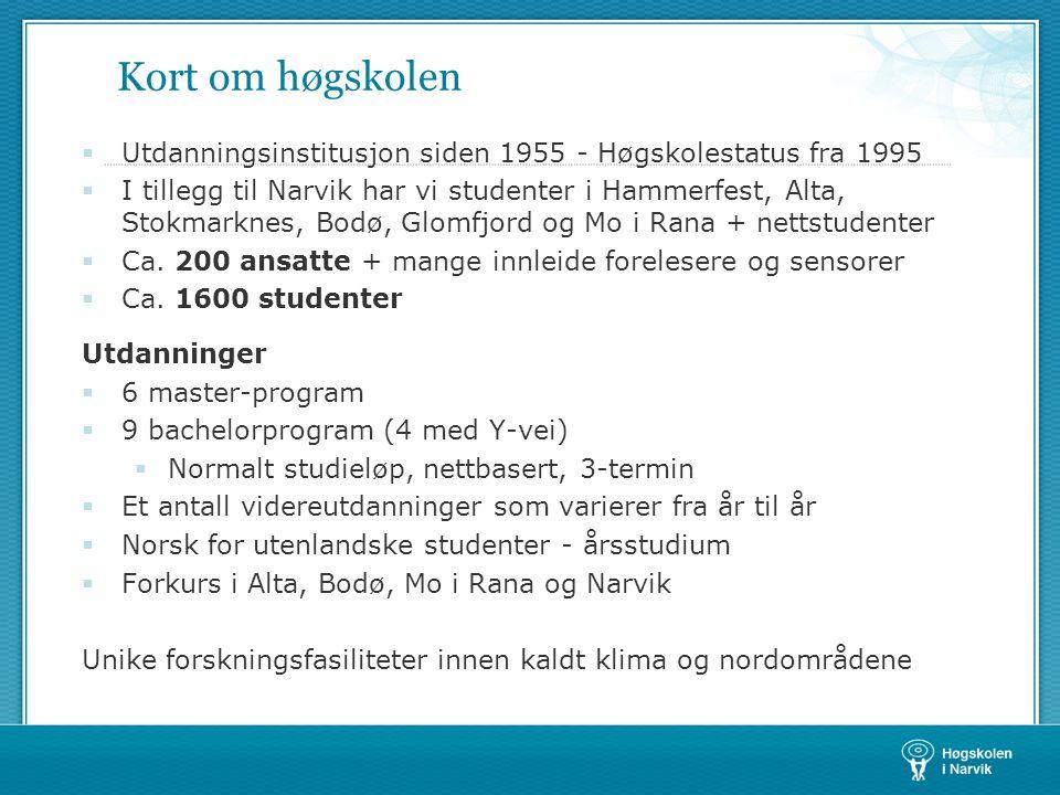 Organisering HiN ledes av rektor Arne Erik Holdø Høgskolen i Narvik er faglig organisert i to avdelinger:  Avdeling for teknologi – dekan Bjørn Solvang  Ingeniørutdanningene, økonomi, forkurs, norsk-kurs  Avdeling for helse og samfunnsfag – dekan Wenche Falch  Sykepleie, internasjonal beredskap, videreutdanninger i helsefag Administrasjonen er delt i seks seksjoner som ledes av avdelingsdirektør Birger Storeng  Studieseksjonen, IT-seksjonen, bibliotek, driftsavdelingen, økonomiseksjonen, personalseksjonen