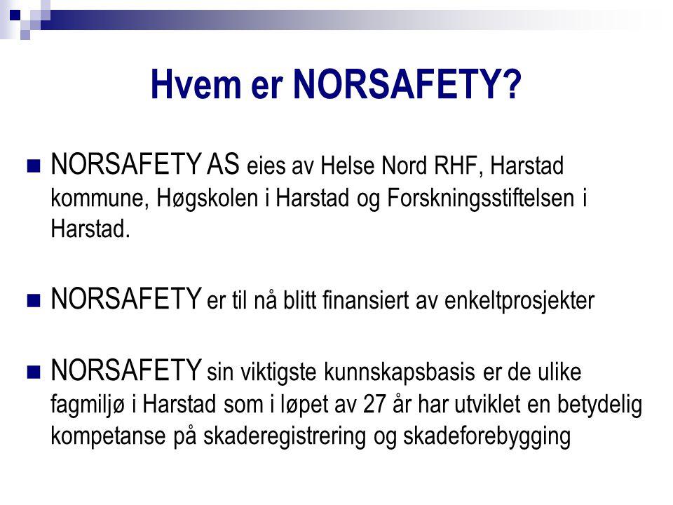 NORSAFETY AS eies av Helse Nord RHF, Harstad kommune, Høgskolen i Harstad og Forskningsstiftelsen i Harstad.