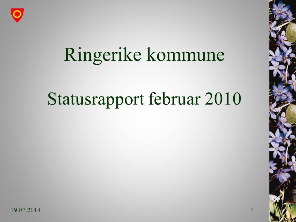 Ringerike kommune Statusrapport februar 2010 19.07.20147
