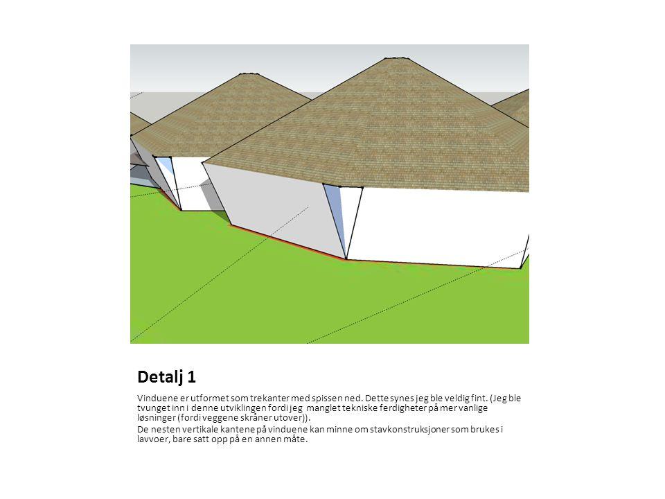 Detalj 1 Vinduene er utformet som trekanter med spissen ned.
