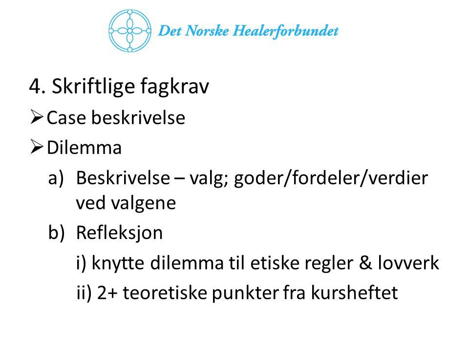 Nye elementer 5.Avkrysningseksamen- hjemmeeksamen 6.