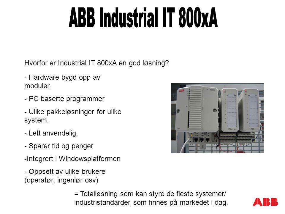 - Hardware bygd opp av moduler. - PC baserte programmer - Ulike pakkeløsninger for ulike system.
