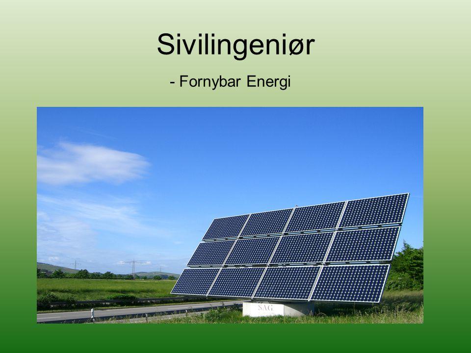 Sivilingeniør - Fornybar Energi