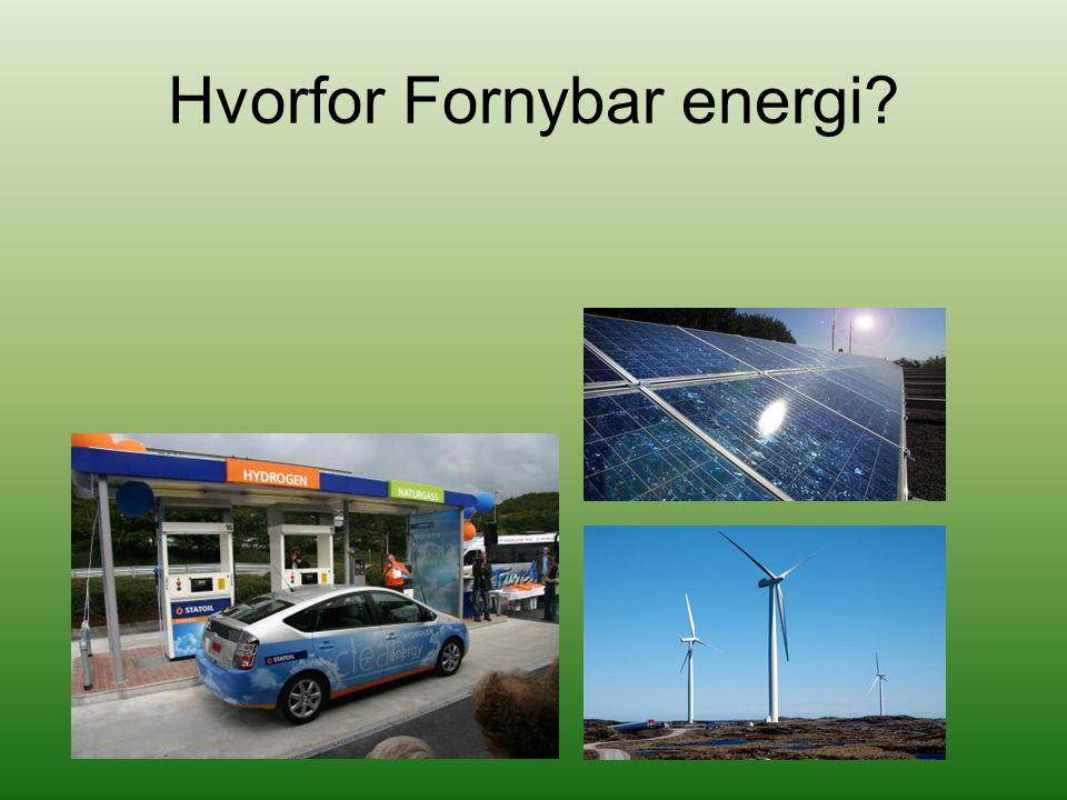 Hvorfor Fornybar energi?