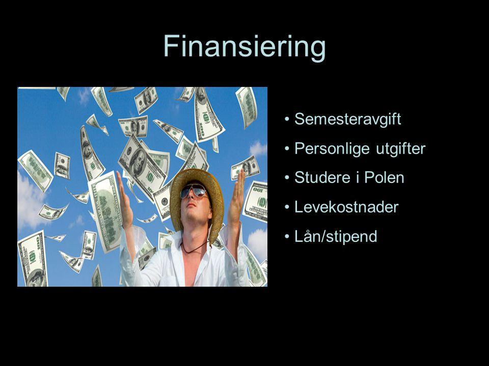 Finansiering Semesteravgift Personlige utgifter Studere i Polen Levekostnader Lån/stipend