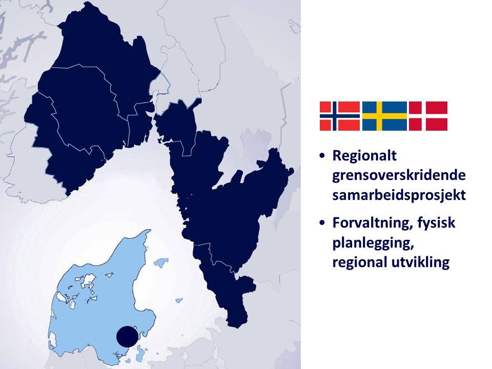 Regionalt grensoverskridende samarbeidsprosjekt Forvaltning, fysisk planlegging, regional utvikling