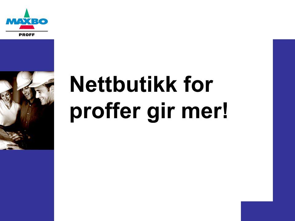 Nettbutikk for proffer gir mer!