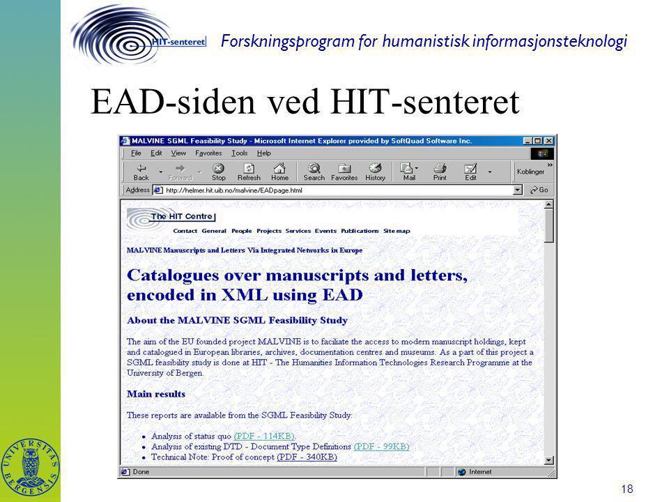 Forskningsprogram for humanistisk informasjonsteknologi 18 EAD-siden ved HIT-senteret