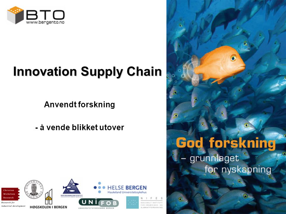 Innovation Supply Chain Anvendt forskning - å vende blikket utover
