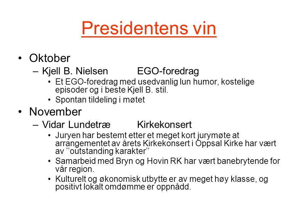 Presidentens vin Oktober –Kjell B.