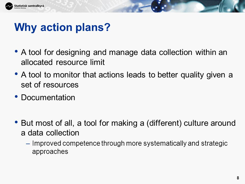 9 What is a action plan.