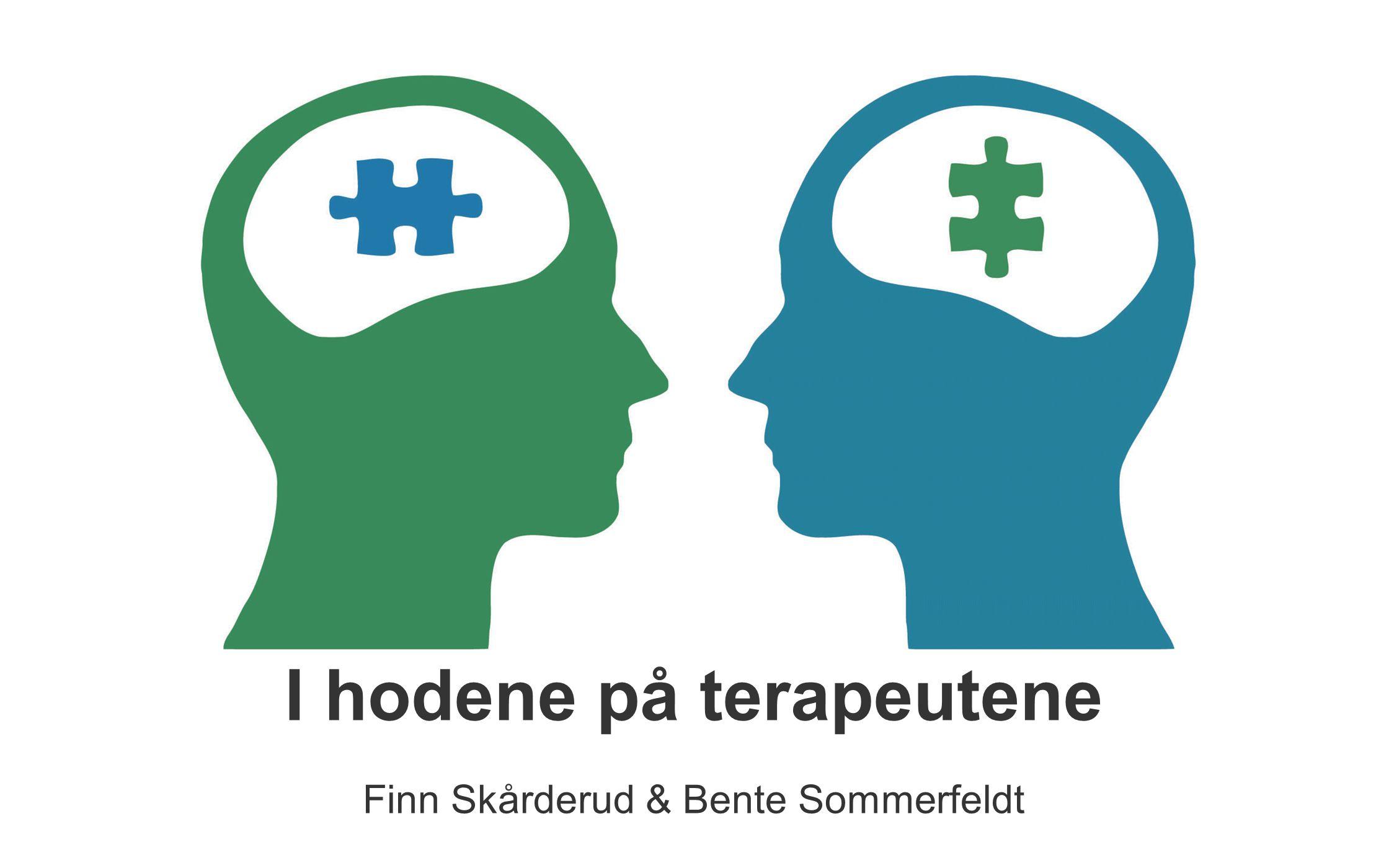 I hodene på terapeutene Finn Skårderud & Bente Sommerfeldt