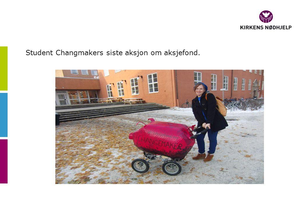 Student Changmakers siste aksjon om aksjefond.