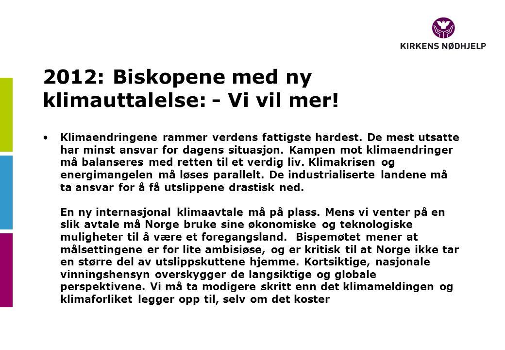 2012: Biskopene med ny klimauttalelse: - Vi vil mer.