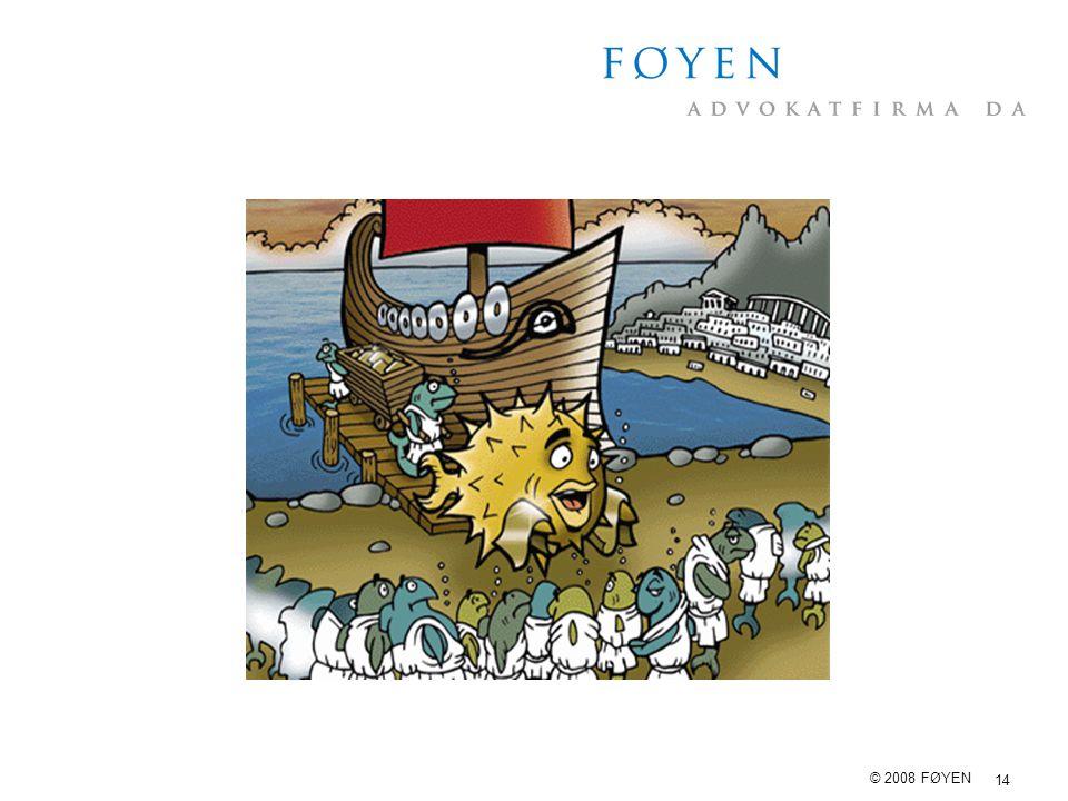 14 © 2008 FØYEN