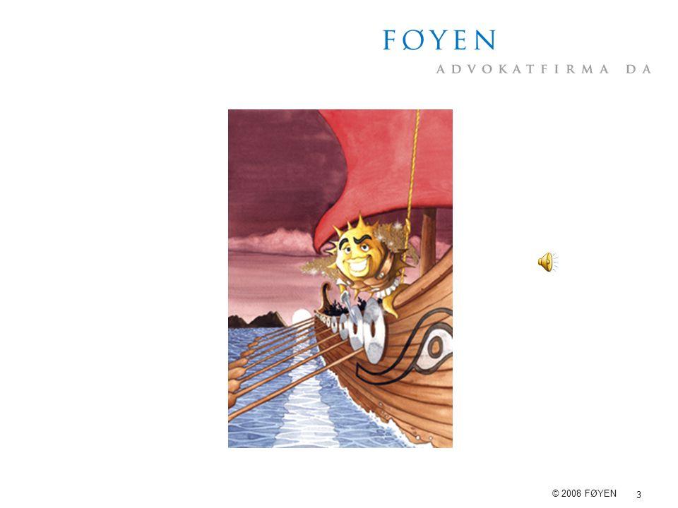 3 © 2008 FØYEN
