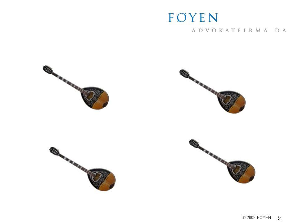 51 © 2008 FØYEN
