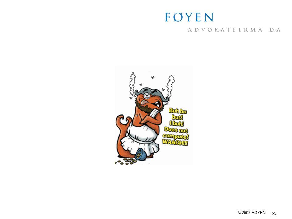 55 © 2008 FØYEN