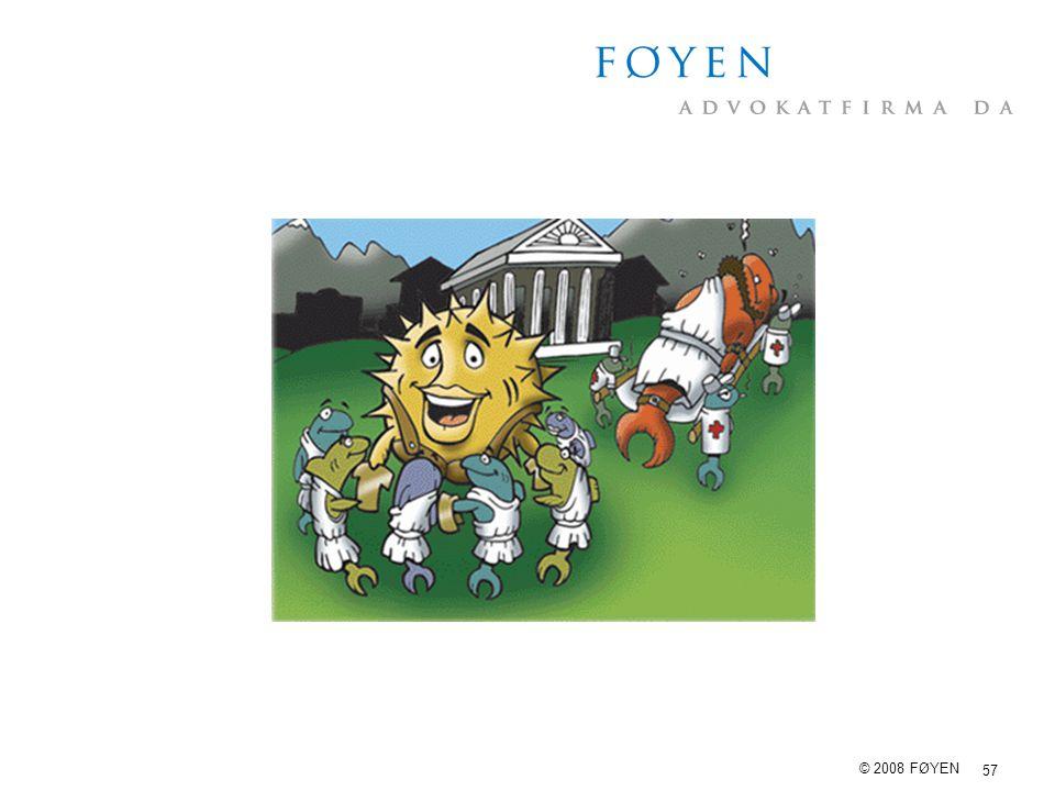 57 © 2008 FØYEN