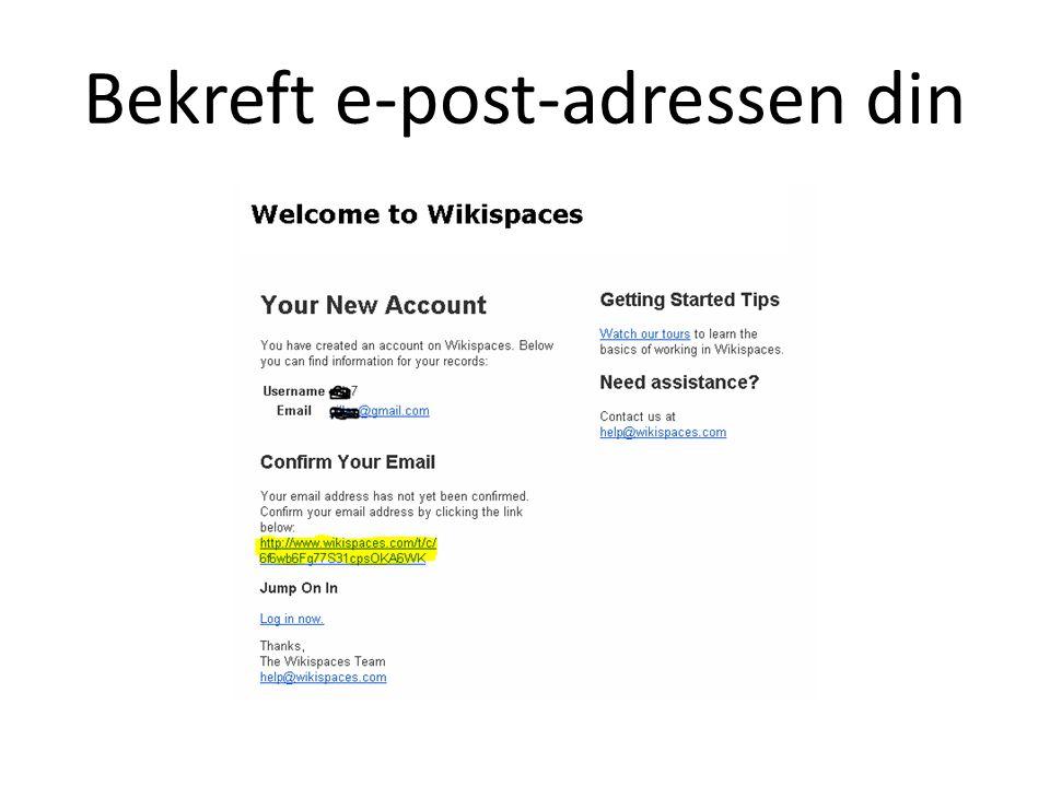 Bekreft e-post-adressen din