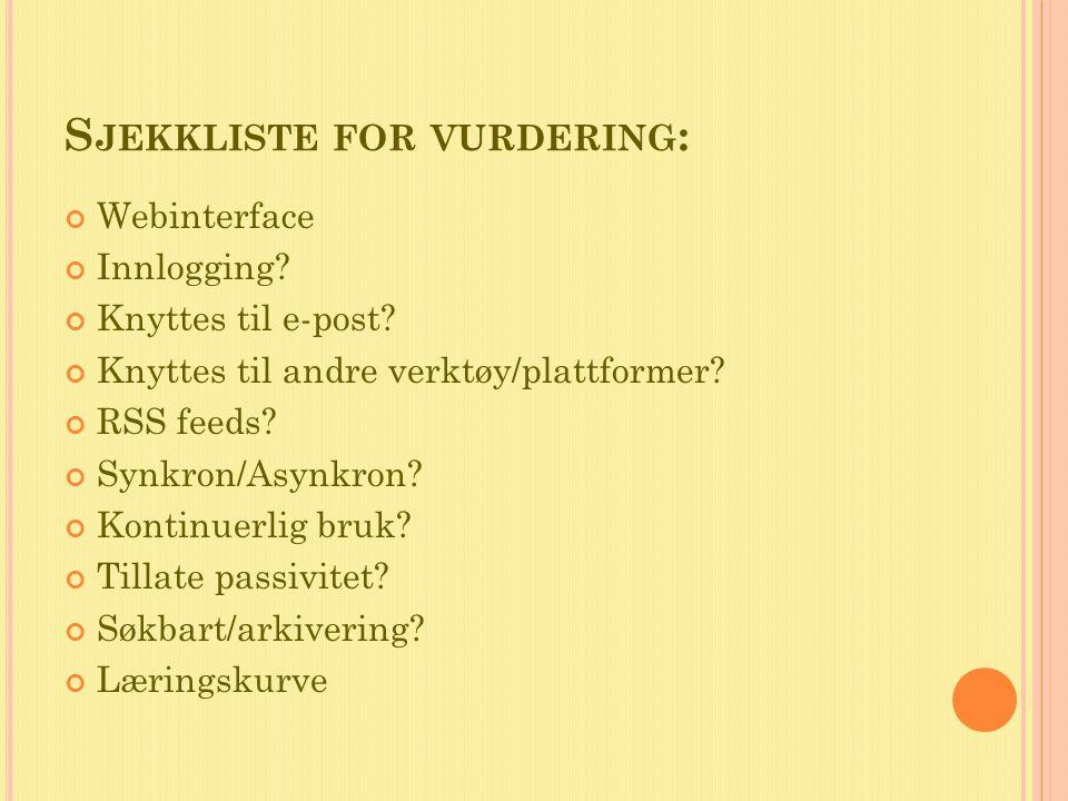 S JEKKLISTE FOR VURDERING : Webinterface Innlogging.