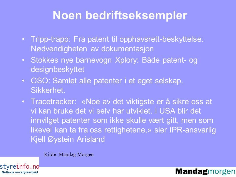 Noen bedriftseksempler Tripp-trapp: Fra patent til opphavsrett-beskyttelse.