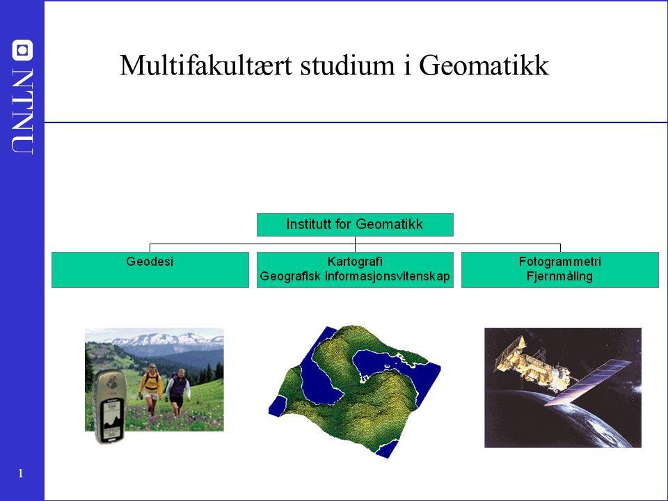 1 Multifakultært studium i Geomatikk