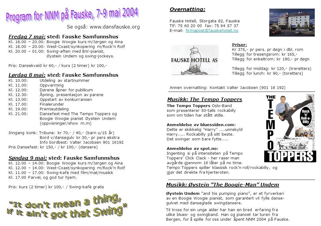 Fredag 7 mai: sted: Fauske Samfunnshus Kl. 18.00 – 20.00: Boogie Woogie kurs m/Jørgen og Aina Kl.