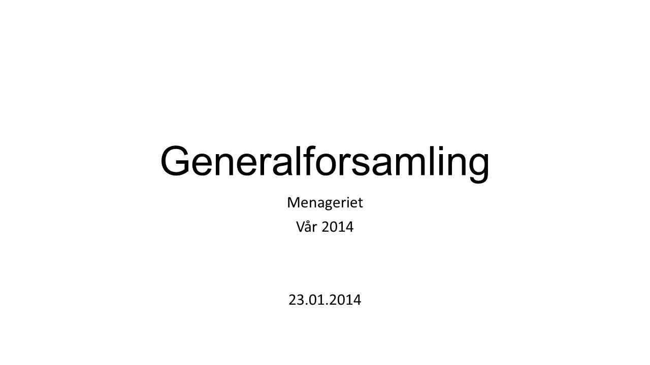 Generalforsamling Menageriet Vår 2014 23.01.2014
