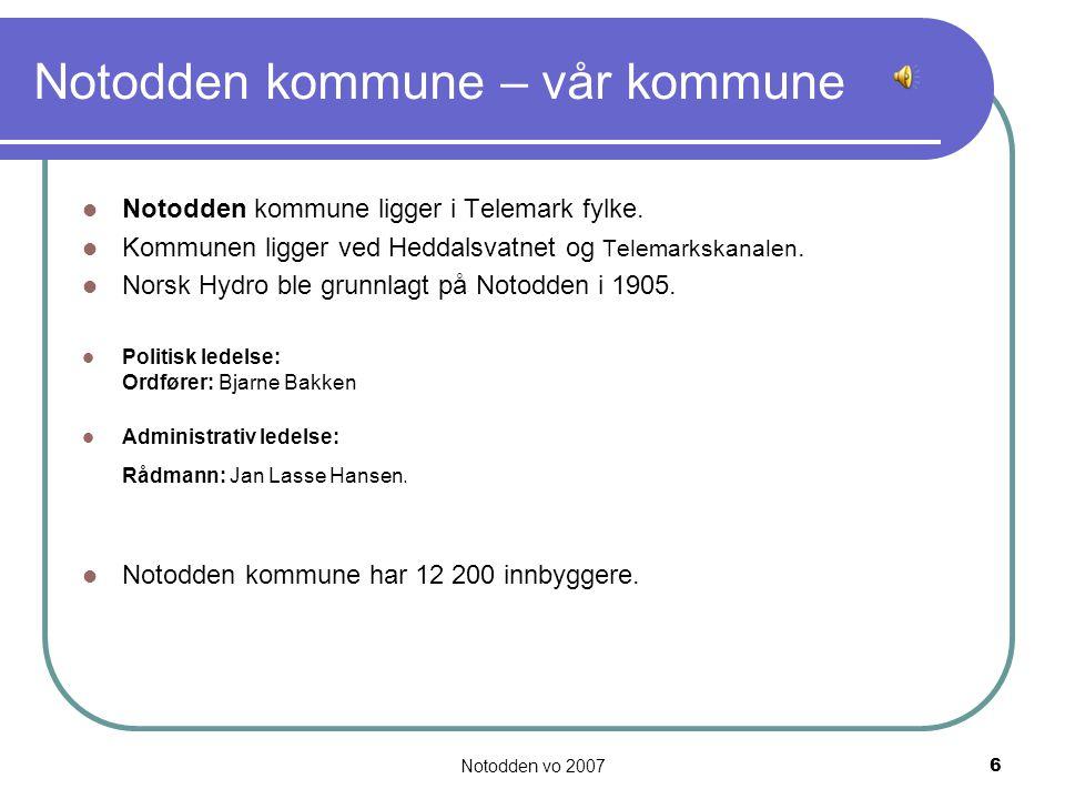 Notodden vo 20077 Notodden - historie I selve Notodden bysentrum bor det ca.