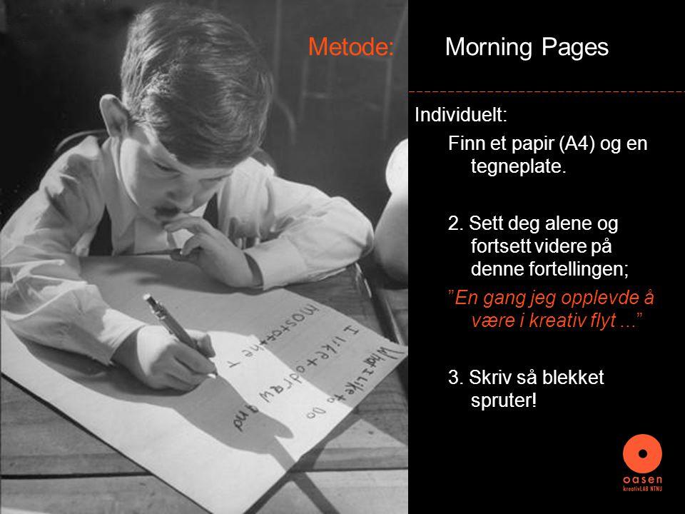 Metode: Logg PÅ /Logg av Kollektivt: sitt sammen i en ring på gulvet...