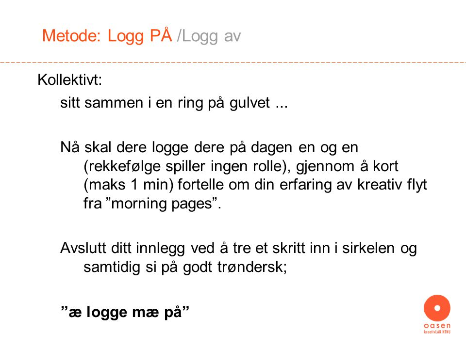 Metode: Logg AV