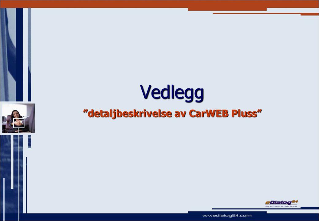 Vedlegg detaljbeskrivelse av CarWEB Pluss
