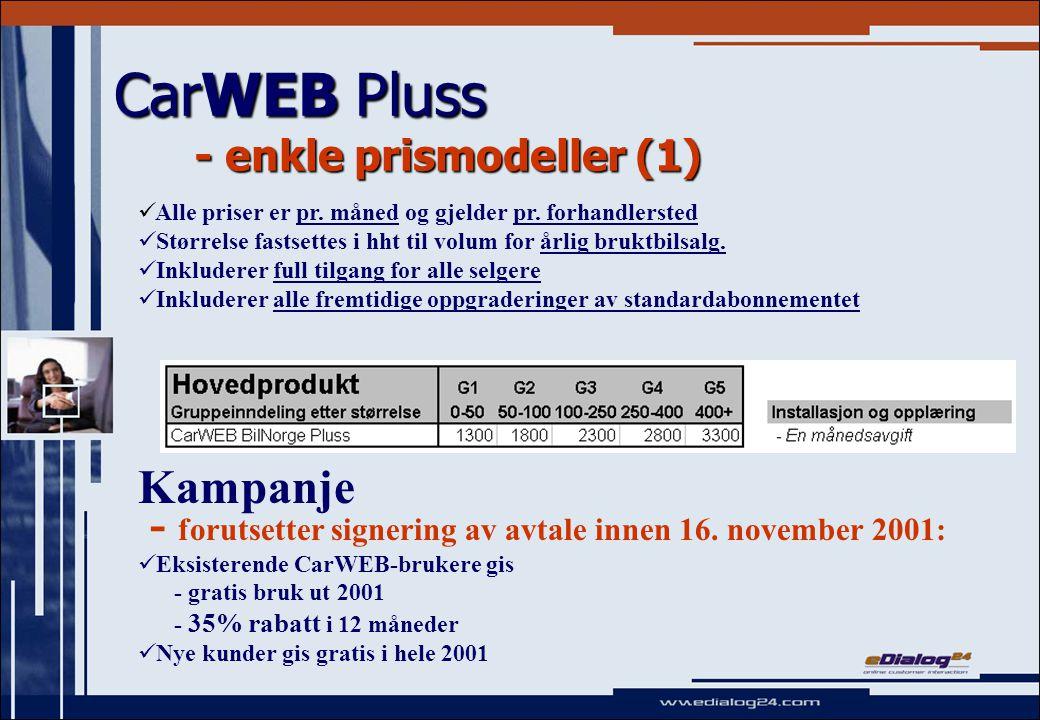 CarWEB Pluss - enkle prismodeller (1) Kampanje - forutsetter signering av avtale innen 16.