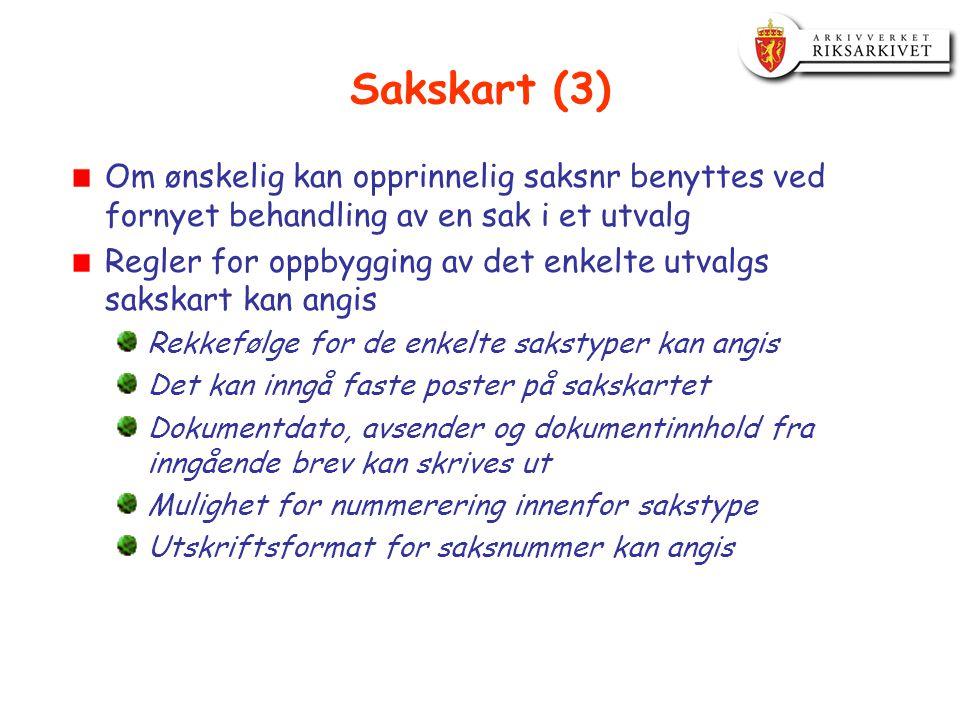Sakskart (3) Om ønskelig kan opprinnelig saksnr benyttes ved fornyet behandling av en sak i et utvalg Regler for oppbygging av det enkelte utvalgs sak