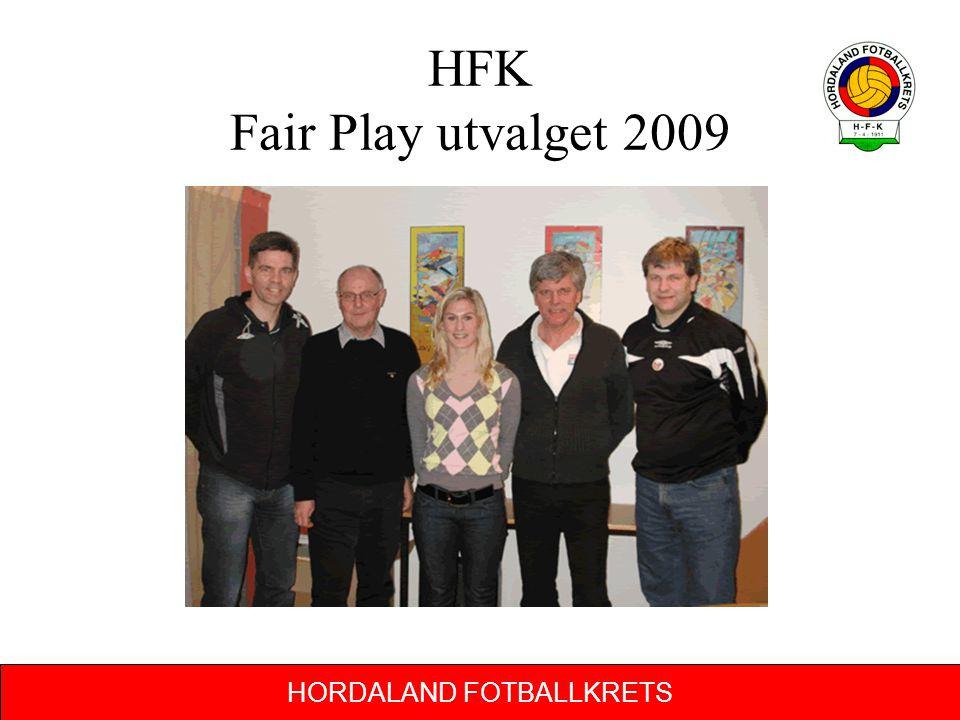 HORDALAND FOTBALLKRETS HFK Fair Play utvalget 2009