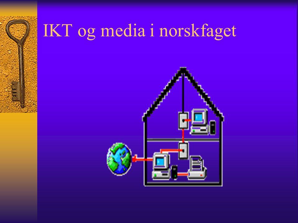 L97 om IKT og media i norskfaget  Fra 1.klasse skal de se video eller fjernsynsprogram  Fra 2.klasse skal de leke på datamaskin, skrive og tegne  Fra 3.klasse skal de skaffe seg videre erfaring i å lese og skrive, f.eks på datamaskin.