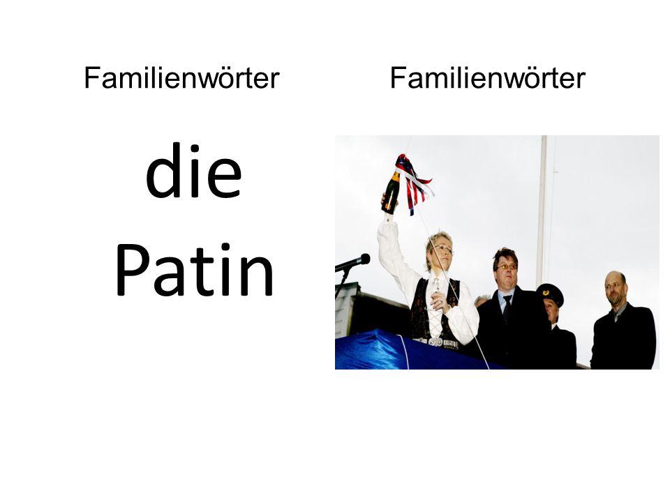 die Patin Familienwörter