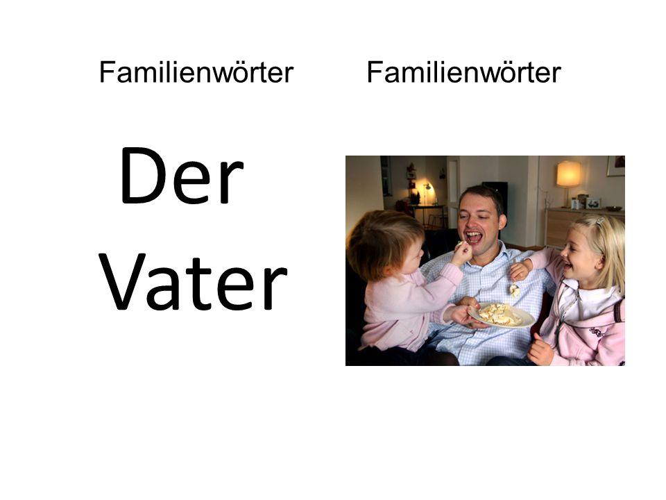 Der Vater Familienwörter