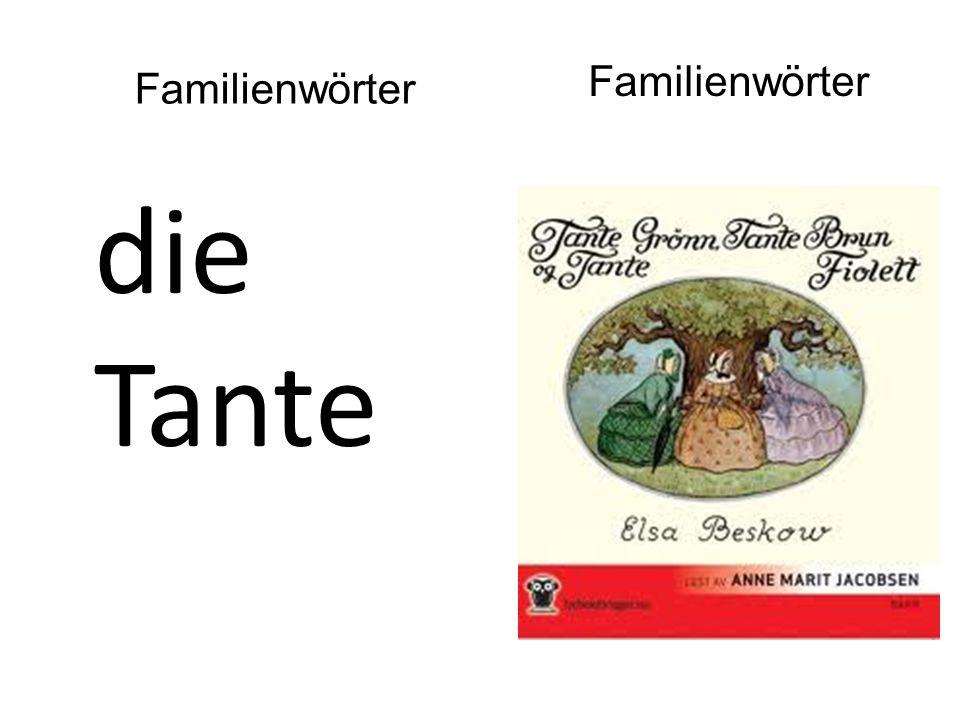 die Tante Familienwörter
